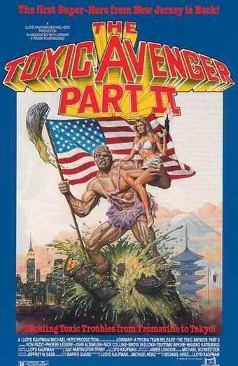THE TOXIC AVENGER PART ΙΙ